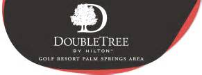 Double Tree, Palm Springs